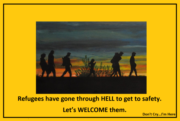 Refugees have gone through hell...